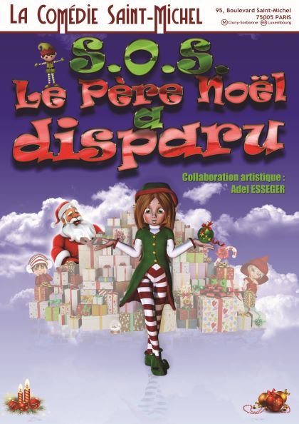 Spectacles jeune public la com die saint michel - Pere noel interactif ...