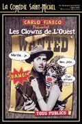 Affiche les Clowns de l'Ouest - La Comédie Saint-Michel
