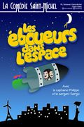 Affiche Les Eboueurs dans l'espace - La Comédie Saint-Michel