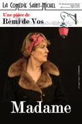 Affiche Madame - La Comédie Saint Michel
