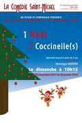 Affiche Un Noel de/2 Coccinelle(s) - La Comédie Saint-Michel