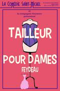 Affiche Tailleur pour dames - La Comédie Saint-Michel