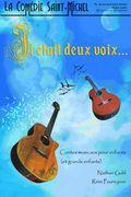 Affiche Il était deux voix - La Comédie Saint Michel