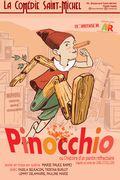 Affiche Pinocchio - La Comédie Saint-Michel