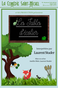 Affiche Les Fables d'écolier - La Comédie Saint-Michel