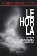Affiche Le Horla Maupassant - La Comédie Saint-Michel