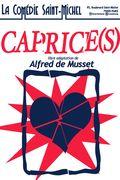 Affiche Caprice(s) - La Comédie Saint-Michel