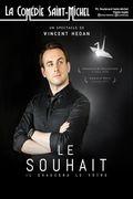 Affiche Le Souhait - La Comédie Saint-Michel