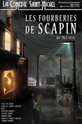 Affiche Les Fourberies de Scapin - La Comédie Saint-Michel
